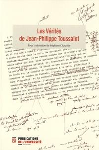 Stéphane Chaudier - Les Vérités de Jean-Philippe Toussaint.