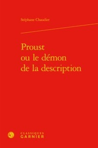 Proust ou le démon de la description