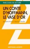 """Stéphane Chaudier et Sylvie Parizet - Un conte d'Hoffmann, """"Le vase d'or""""."""