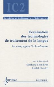 Stéphane Chaudiron et Khalid Choukri - L'évaluation des technologies de traitement de la langue - Les campagnes Technolangue.