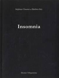 Stéphane Chaumet et Matthieu Sery - Insomnia.