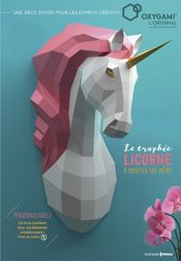Les trophées licorne à monter soi-même- Contient : 1 livre, 17 planches à découper - Stéphane Chesneau | Showmesound.org