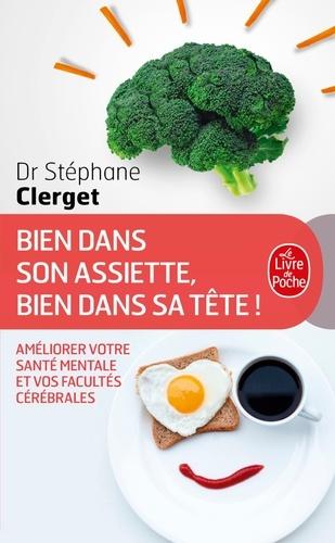 Stéphane Clerget - Bien dans son assiette, bien dans sa tête !.