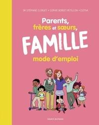 Clotilde Szymanski et Stéphane Clerget - Parents, frères et soeurs, famille (élargie) mode d'emploi.