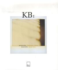 Stéphane Cohen et Adam Biro - KB1.