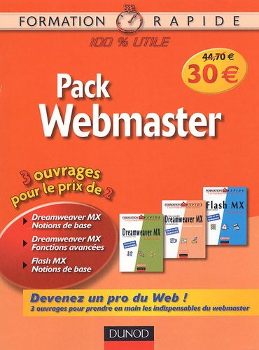 Stéphane Colombot et Pierre-Jean Bellavoine - Pack Webmaster 3 volume - Tomer 1 : Dreamweaver MX Fonctions de Base ; Tome 2 : Dreamweaver MX Fonctions avancées ; Tome 3 : Flash MX Notions de Bases.
