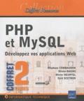 Stéphane Combaudon et Olivier Dasini - PHPet MySQL : développez vos applications Web - 2 volumes.