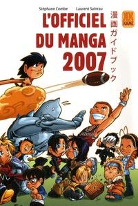 Stéphane Combe et Laurent Sainrau - L'officiel du manga.