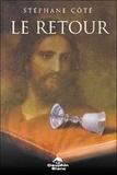 Stéphane Côté - Le retour.
