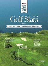 Golf stars- Le 1er guide de classification objective - Stéphane Coudoux pdf epub