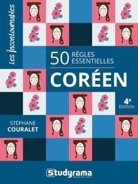 Stéphane Couralet - 50 règles essentielles Coréen.
