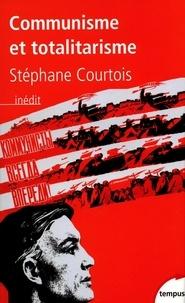 Stéphane Courtois - Communisme et totalitarisme.