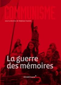 Stéphane Courtois - Communisme - La guerre des mémoires.