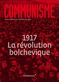 Stéphane Courtois - Communisme - 1917 La révolution bolchevique.