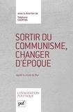 Stéphane Courtois - Sortir du communisme, changer d'époque.
