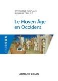 Stéphane Coviaux et Romain Telliez - Le Moyen Âge en Occident - Ve-XVe siècle.