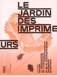 Stéphane Crozat - Le jardin des imprimeurs.