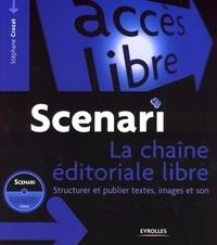 Scenari : la chaine éditoriale libre - Structurer et publier textes, images et son.pdf