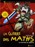 Stéphane Curveiller et Marc Leroy - La guerre des maths Tome 1 : La clé de la vérité.