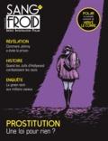Stéphane Damian-Tissot - Sang-froid N° 9, printemps 2018 : Prostitution : une loi pour rien ?.