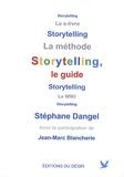 Stéphane Dangel - Storytelling, le guide.