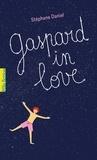 Stéphane Daniel - Gaspard in love.
