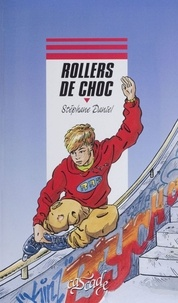 Stéphane Daniel - Rollers de choc.