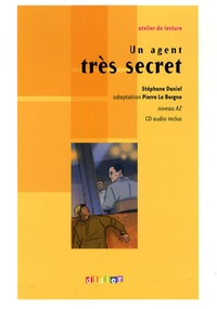 Stéphane Daniel - Un agent très secret - Niveau A2. 1 CD audio