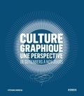 Stéphane Darricau - Culture graphique - Une perspective, de Gutenberg à nos jours.