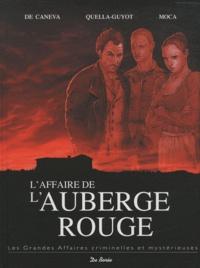 Stéphane De Caneva et Didier Quella-Guyot - L'affaire de l'auberge rouge.