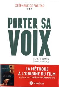 Stéphane de Freitas - Porter sa voix - Saffirmer par la parole.