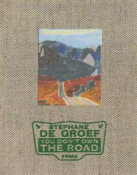 Stéphane De Groef - You don't own the road.
