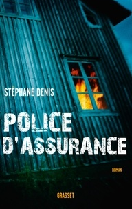 Stéphane Denis - Police d'assurance.