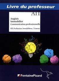 Anglais immobilier, communication professionnelle BTS professions immobilières; Licence- Livre du professeur - Stéphane Derocles |