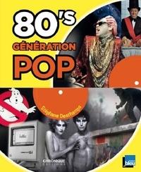 Stéphane Deschamps - 80's Génération pop.
