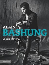 Stéphane Deschamps - Alain Bashung - Sa belle entreprise.