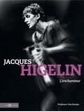 Stéphane Deschamps - Jacques Higelin - L'enchanteur.