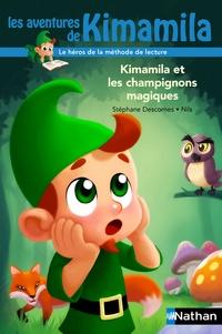 Stéphane Descornes - Kimamila et les champignons magiques.