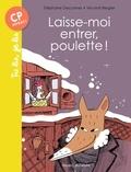 Stéphane Descornes et Vincent Bergier - Laisse-moi entrer, poulette !.