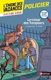 Stéphane Descornes et Anne Popet - Le trésor des templiers - Du CM2 à la 6e.