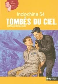 Stéphane Descornes - Tombés du ciel - Indochine 54.