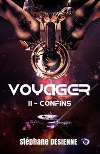 Stéphane Desienne - Voyager 2 - Confins.