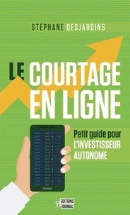 Stéphane Desjardins - Le courtage en ligne.