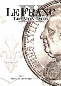 Stéphane Desrousseaux et Michel Prieur - Le Franc - Tome 9, Les monnaies.