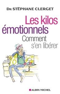 Ebook téléchargements pdf Les Kilos émotionnels  - Comment s'en libérer sans régime ni médicaments