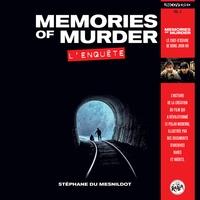 Stéphane Du Mesnildot - Memories of Murder - L'enquête.
