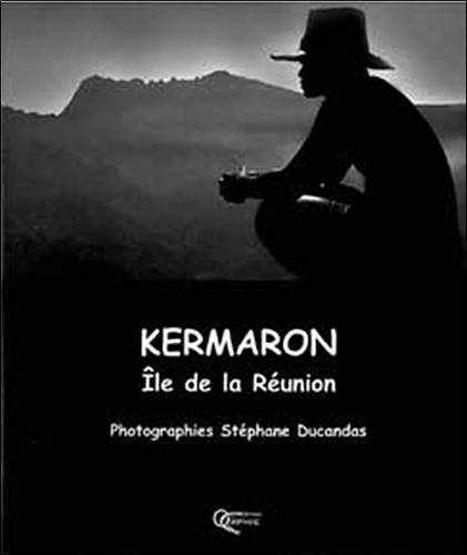 Stéphane Ducandas - Kermaron Ile de la Réunion.