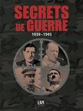 Stéphane Ducreux et Jean-Luc Messager - La seconde guerre mondiale - Secrets : témoignages, anecdotes, révélations.