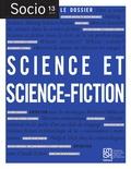 Stéphane Dufoix et Julien Wacquez - Socio, n° 13/2019 - Science et science-fiction.
