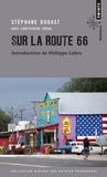 Stéphane Dugast - Sur la route 66 - Carnets de voyage.